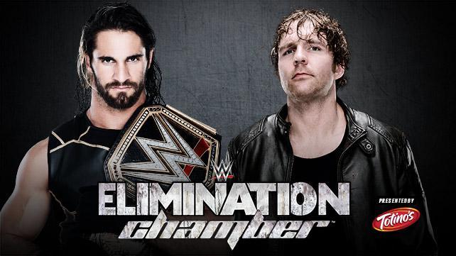 WWE Elimination Chamber 2015 - Seth Rollins vs. Dean Ambrose