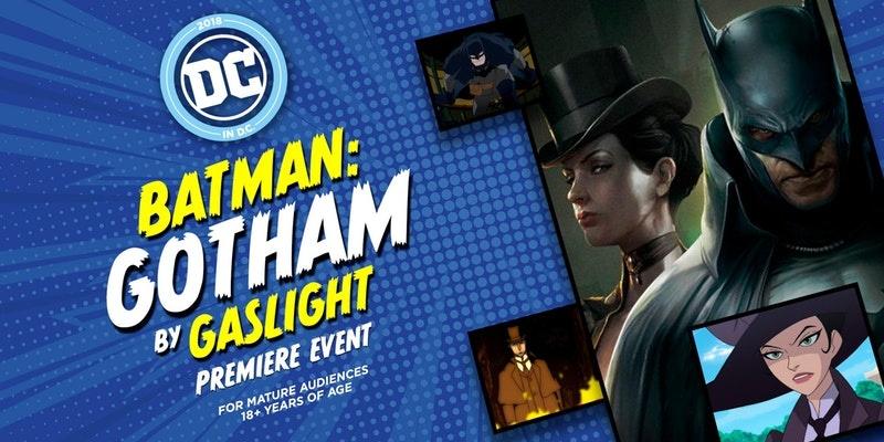 Batman Gotham by Gaslight premiere